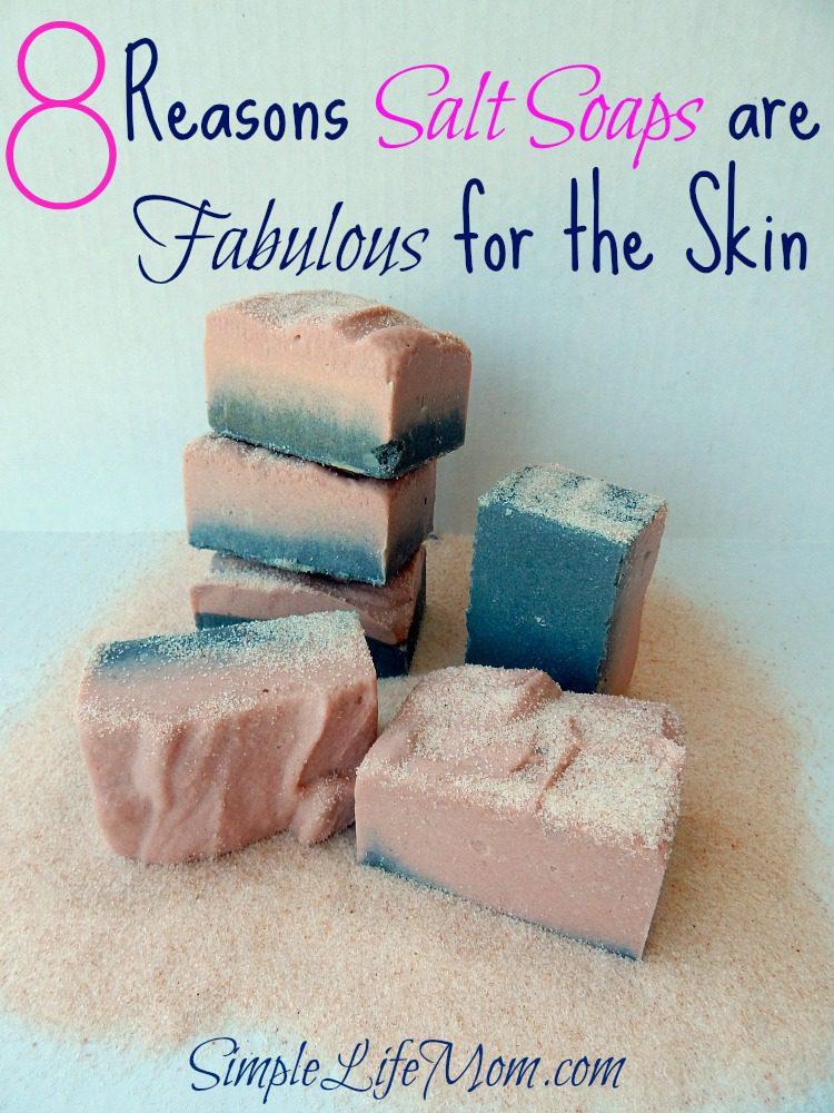 8 Reasons Salt Soap Bars are Fabulous for the Skin