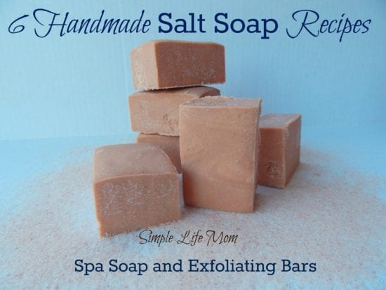6 Handmade Salt Soap Recipes from Simple Life Mom
