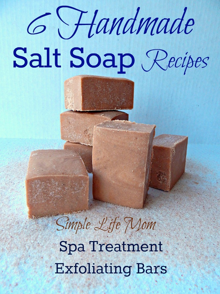 6 Handmade Salt Soap Recipes