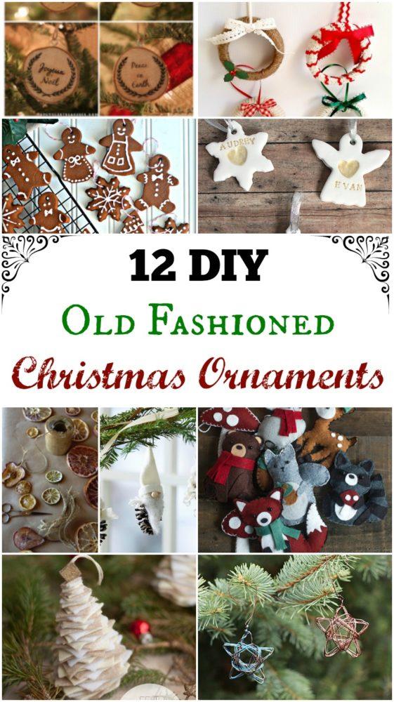 12 DIY Old Fashioned Christmas Ornaments