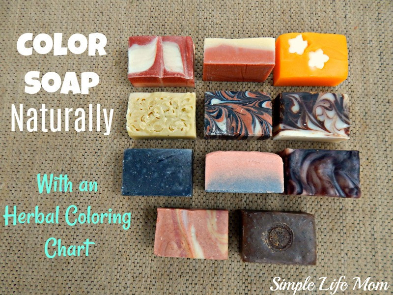 Color Soap Naturally - with an herbal coloring chart from Simple Life Mom