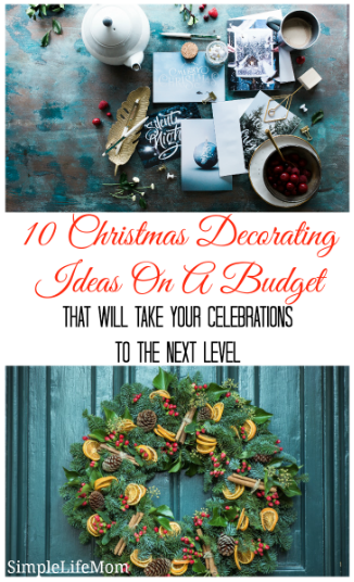 10 Christmas Decorating Ideas on a Budget from Simple Life Mom