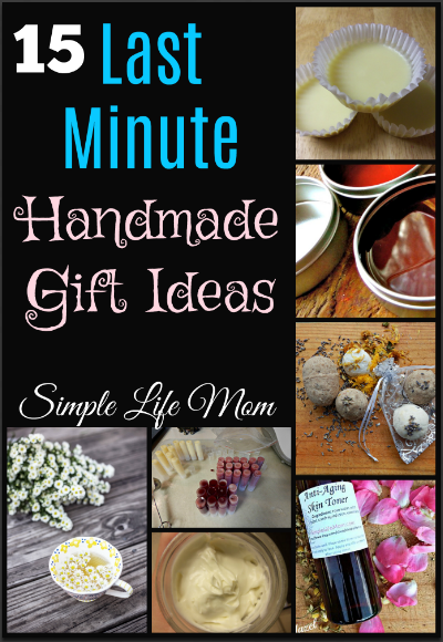 15 Last Minute Handmade Gift Ideas by Simple Life Mom