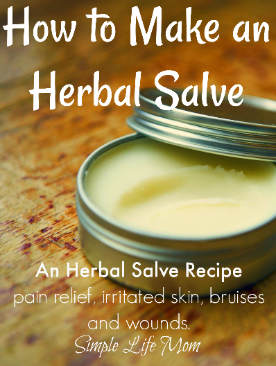 Herbal Salve Recipe - How to Make an Herbal Salve from Simple Life Mom