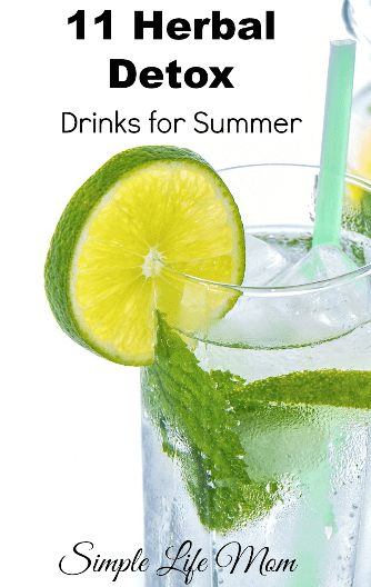 11 Herbal Detox Drinks for Summer from Simple Life Mom