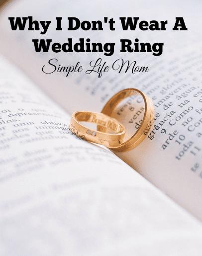 Why I Don't Wear A Wedding Ring