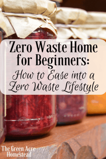 Homestead Blog Hop Feature - Zero-Waste-Home-for-Beginners