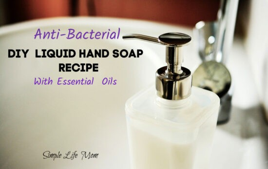 DIY Antibacterial Hand Soap - Liquid Soap Recipe from Simple Life Mom
