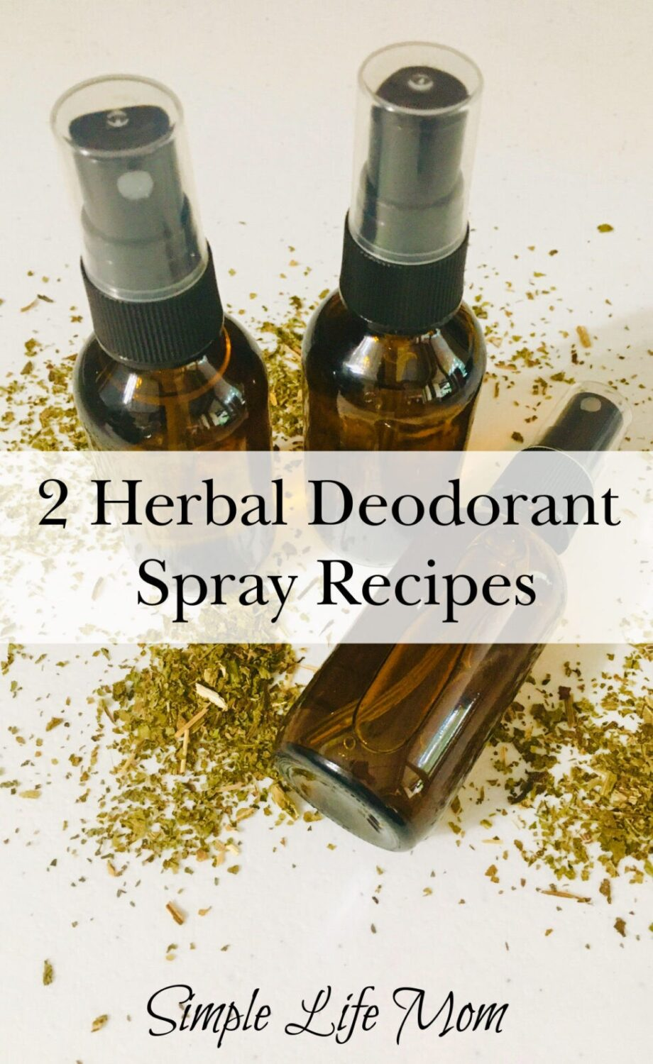 2 Herbal Deodorant Spray Recipes