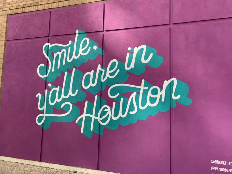 smile y'all are in houston
