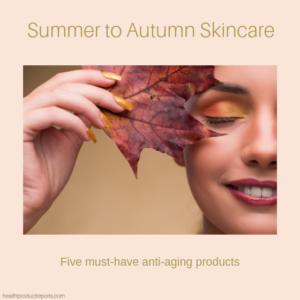 autumn skin care