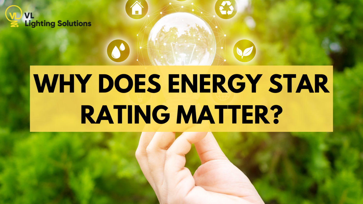 Why Does ENERGY STAR Rating Matter?
