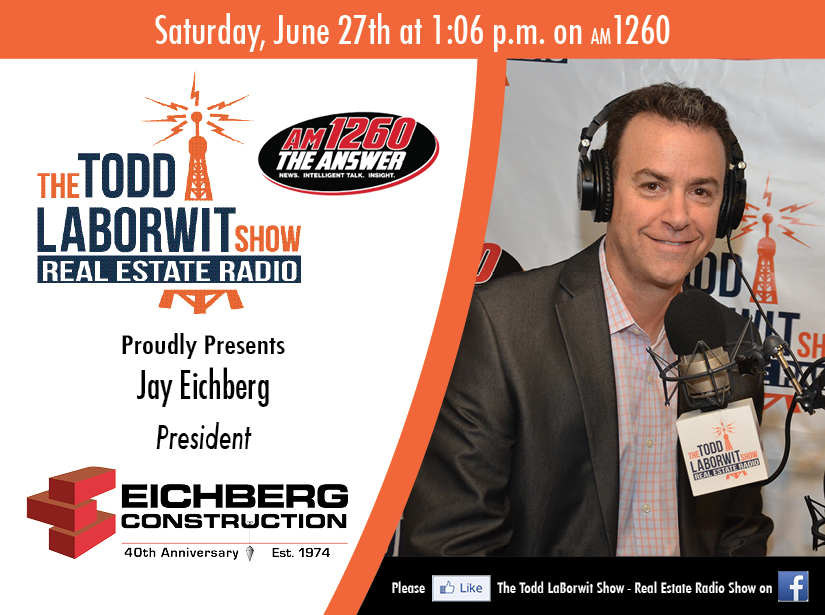 Jay Eichberg of Eichberg Construction Real Estate Radio