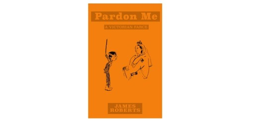 Feature Image - Pardon Me A Victorian Farce