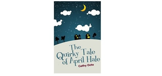 Feature Image - The Quirky Tale of April Hale by Cathy Octo