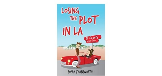 Losing the Plot in L.A by Sonia Farnsworth feature image