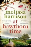 Melissa Harrison At Hawthorn Time