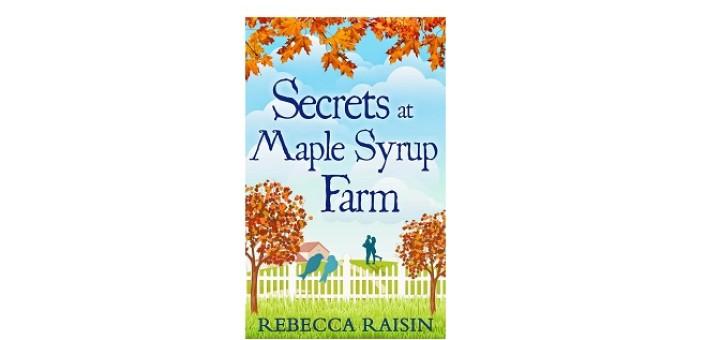 Secrets at Maple Syrup Farm by Rebecca Raisin - feature