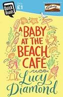 The Baby at the Beach Café