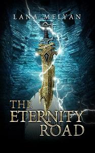 The Eternity Road by Lana Melyan