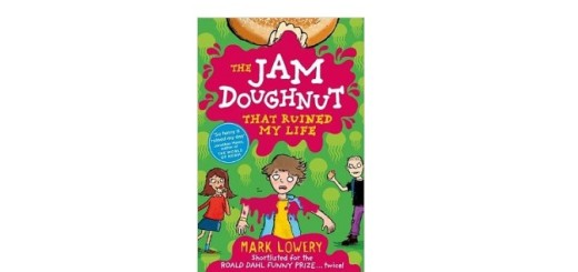 The Jam Doughnut that Ruined my Life by Mark Lowery feature image