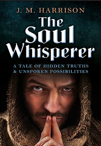 The Soul Whisperer by J.M Harrison