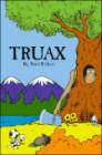 Truax by Terri Birkett