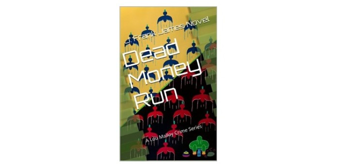 Feature image - Dead Money Run by J. Frank James