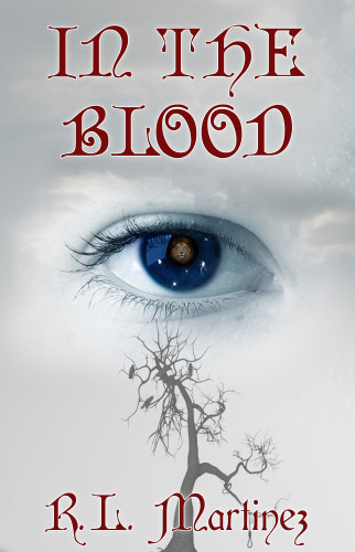 In The Blood by R. L. Martinez
