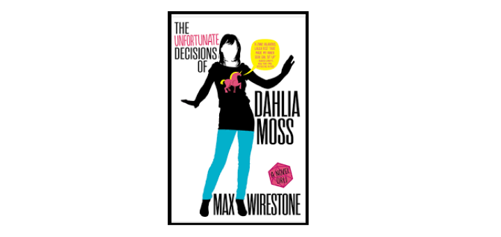 the unfortunate decisions of dahlia moss by Max Wirestone feature image