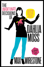 the unfortunate decisions of dahlia moss by Maz Wirestone