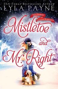 Mistletoe and Mr Right by Lyla Payne
