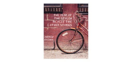 Feature Image - The Year of the Stolen Bicycle Tire by Andrew Kozma