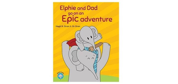 Feature Image - Elphie and Dad go on an Epic Adventure