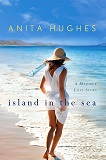 Island in the Sea by Anita Hughes