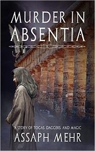 Murder In Absentia by Assaph Mehr