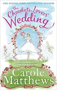 The Chocolate Lovers wedding by Carole Matthews