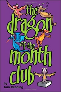 The Dragon of the Month Club by Iain Reading