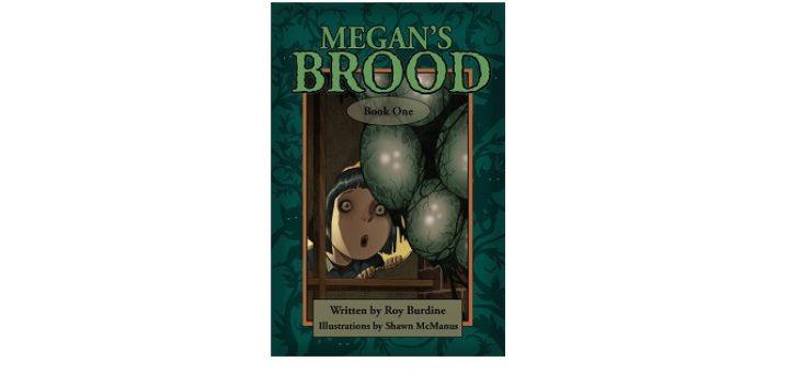 Feature Image - Megans Brood by Roy Burdine