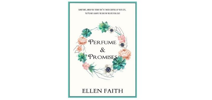 Feature Image - Perfume-and-Promises-by-Ellen-Faith