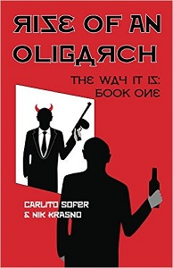 Rise of an Oligarch by Carlito Sofer and Nik Krasno