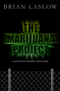 The Marijuana Project by Brian Laslow
