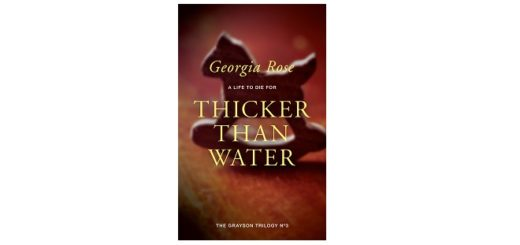 Feature Image - Thicker than Water by Georgia Rose
