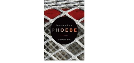 Feature IMage - Becoming Phoebe by J. Michael Neal