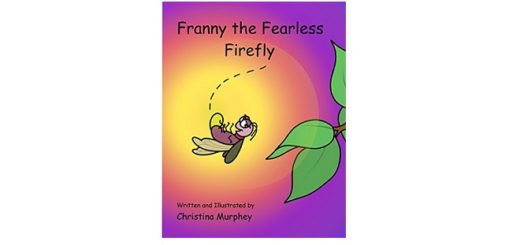 Feature Image - Franny the Fearlessby Christina Murphey