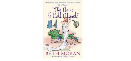 Feature Image - The Name I call myself by Beth Moran
