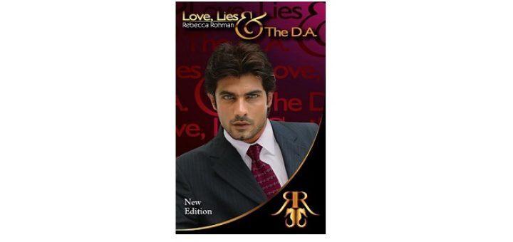 Feature Image - Love, Lies and the D.A by Rebecca Rohman