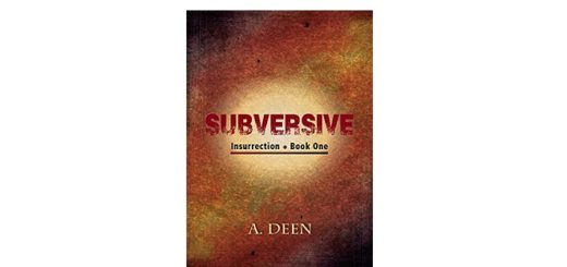 Feature Image - Subversive (Insurrection Book 1)