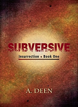 Subversive (Insurrection Book 1)