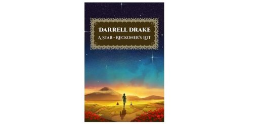 Feature Image - A Stars Reckoner's Lot by Darrel Drake